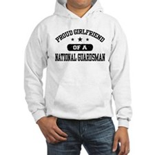 Proud Girlfriend of a National Guardsman Hoodie