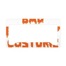 Bad Economy Costume License Plate Holder