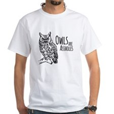 Owls Are Assholes Shirt