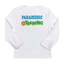 Paramedic in Training Long Sleeve Infant T-Shirt