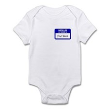HELLO MY NAME IS... Infant Bodysuit
