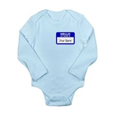 HELLO MY NAME IS... Long Sleeve Infant Bodysuit