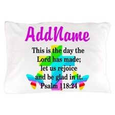 PSALM 118:24 Pillow Case