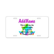 PSALM 118:24 Aluminum License Plate