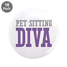 "Pet Sitting DIVA 3.5"" Button (10 pack)"