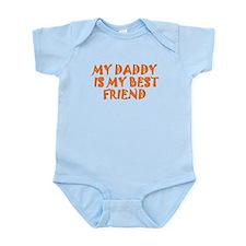 My Daddy Is My Best Friend Body Suit
