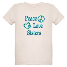Peace Love Sisters T-Shirt