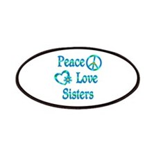Peace Love Sisters Patches