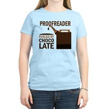 Proofreader Fueled By Chocolate T-Shirt