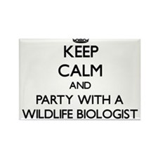 Keep Calm and Party With a Wildlife Biologist Magn