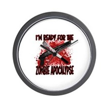 Im Ready for the Zombie Apocalypse Wall Clock