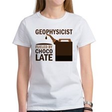 Geophysicist Fueled By Chocolate Tee