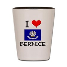 I Love BERNICE Louisiana Shot Glass