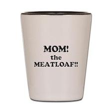 Meatloaf Shot Glass