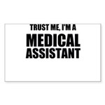 Trust Me, Im A Medical Assistant Sticker