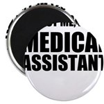 Trust Me, Im A Medical Assistant Magnets