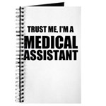 Trust Me, Im A Medical Assistant Journal