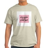Fat Quarter - Not a Body Part - Quilting T-Shirt