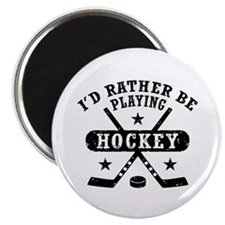 I'd Rather Be Playing Hockey Magnet