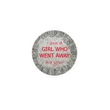 Girls Who Went Away Mini Button