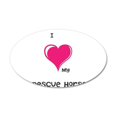 I Love my rescue horse Wall Decal