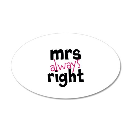 Mrs Always Right part of mr and mrs set Wall Stick