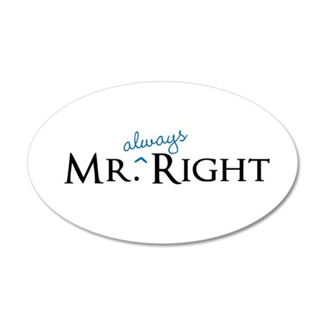 Mr always Right part of his and hers set Wall Stic