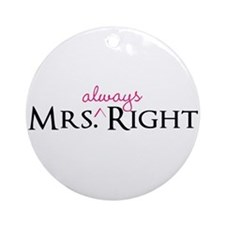 Mrs Always Right part of his and hers set Ornament