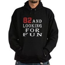 100 and looking for fun Hoodie