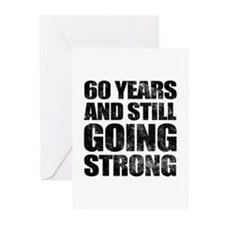 60th Birthday Still Going Strong Greeting Cards (P