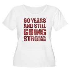 60th Birthday Still Going Strong T-Shirt