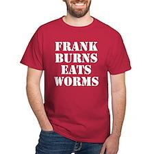 Frank Burns Eats Worms Dark Red T-Shirt