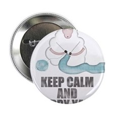 """Keep Calm and Carry Yarn 2.25"""" Button"""
