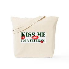 Kiss Me I'm A Veteran Tote Bag