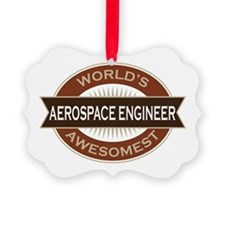 Aerospace Engineer (Awesome) Ornament
