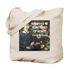 Forever is composed of nows Tote Bag