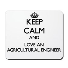 Keep Calm and Love an Agricultural Engineer Mousep