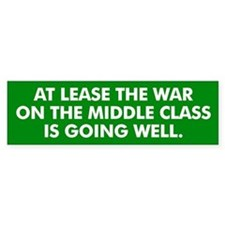 Middle Class Warfare Bumper Bumper Sticker
