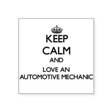 Keep Calm and Love an Automotive Mechanic Sticker