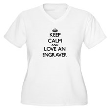 Keep Calm and Love an Engraver Plus Size T-Shirt