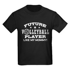 Future Volleyball Player Like My Mommy T