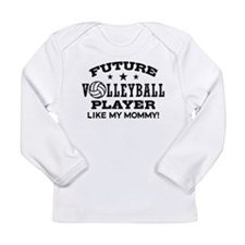 Future Volleyball Player Like My Mommy Long Sleeve