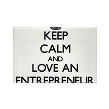 Keep Calm and Love an Entrepreneur Magnets