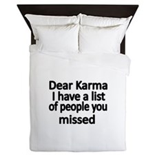 Dear Karma, I have a list of people you missed Que