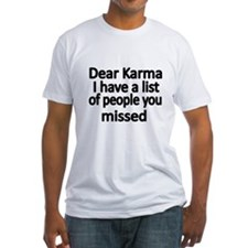 Dear Karma, I have a list of people you missed T-S