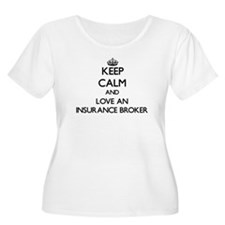 Keep Calm and Love an Insurance Broker Plus Size T