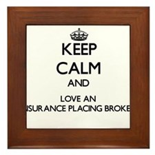 Keep Calm and Love an Insurance Placing Broker Fra