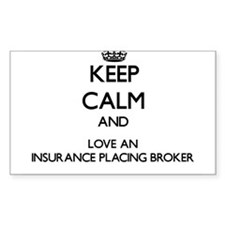 Keep Calm and Love an Insurance Placing Broker Sti