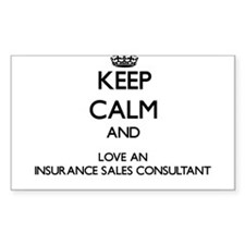 Keep Calm and Love an Insurance Sales Consultant S