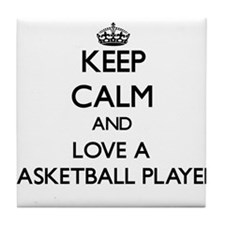 Keep Calm and Love a Basketball Player Tile Coaste